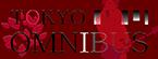 TOKYO OMNIBUS